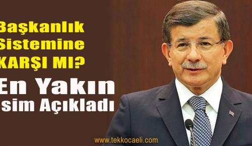 Davutoğlu'nun Partisi Başkanlık Sistemine Karşı mı?