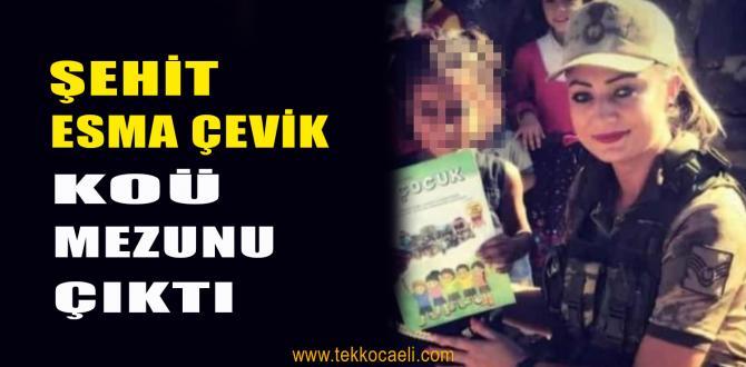 Şehit Astsubay Esma Çevik, Kocaeli'de Mezun Olmuş!