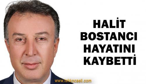 Halit Bostancı'yı Kaybettik