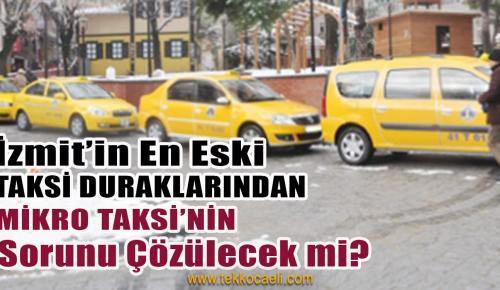 Mikro Taksi, Yıllardır Çözüm Bekliyor
