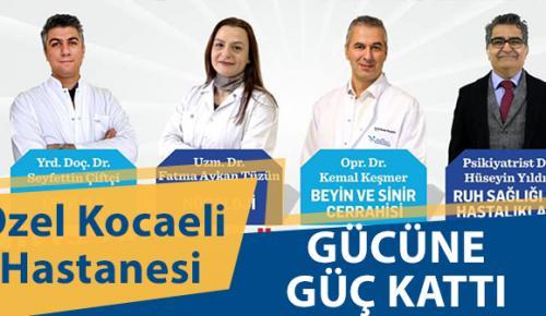 Özel Kocaeli Hastanesi, Deneyimli Hekimleri Kadrosuna Kattı