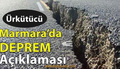 Ürküten Deprem Açıklaması