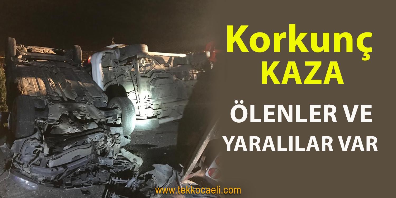 Kocaeli'de Korkunç Kaza; Ölenler Var