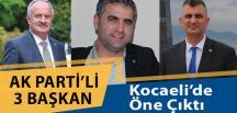 Kocaeli'de AKP'li Bu Belediye Başkanları Öne Çıktı