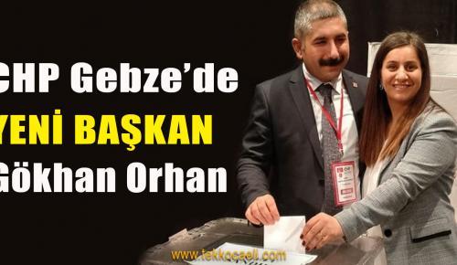 CHP Gebze'de Başkan Gökhan Orhan Oldu