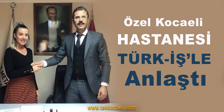Özel Kocaeli Hastanesi, TÜRK-İŞ'le Protokolü Yeniledi