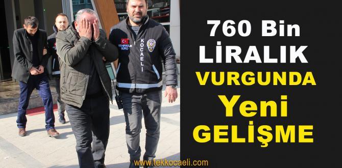 Kocaeli'de 760 Bin TL.lik Vurgun