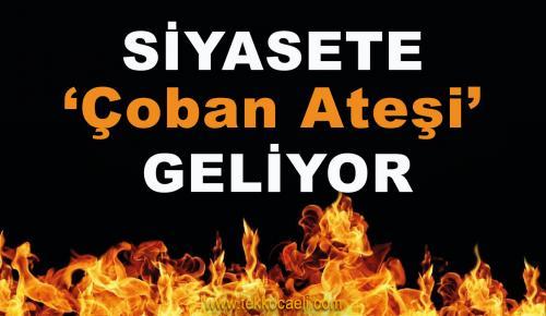 Önce Ali Babacan, Sonra Çoban Ateşi Geliyor