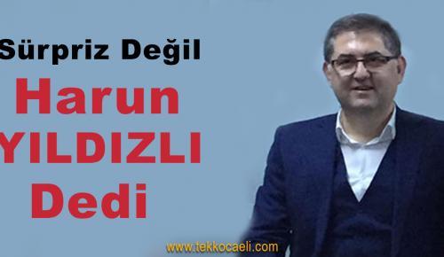 CHP'de O İlçe Başkanı Harun Yıldızlı Dedi