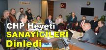 CHP Heyeti, Sanayi Bölgelerinde Çalışma Yaptı