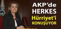 Hürriyet Çalışıyor, AKP'liler Konuşuyor