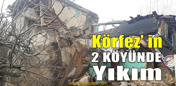 Körfez'in 2 Köyünde Metruk Binalar Yıkıldı