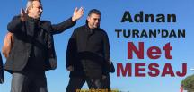 Adnan Turan'dan Kerpe'de Net Mesaj
