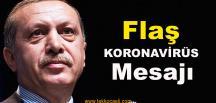 Cumhurbaşkanı Erdoğan'dan Virüs Mesajı