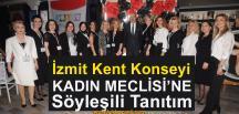 İzmit Kent Konseyi Kadın Meclisi Tanıtıldı