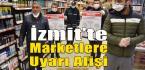 İzmit'teki Marketlere Afiş