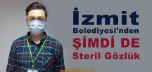 İzmit Belediyesi Steril Gözlük Üretimine Başladı