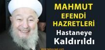 İsmailağa Cemaatinin Lideri Mahmut Ustaosmanoğlu Hastaneye Kaldırıldı