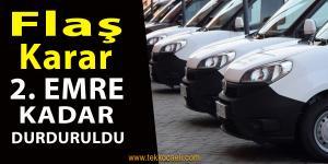 Ticari Araç Satışı Durduruldu