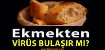 Ekmekten Virüs Bulaşır mı?