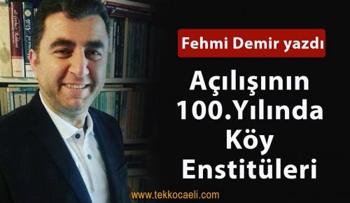 Açılışının 100. Yılında Köy Enstitüleri
