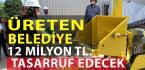 İzmit Belediyesi 12 Milyon TL.lik Tasarrufa İmza Atacak