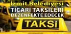 İzmit'te Ticari Taksilerde Daha Güvenli Yolculuk Olacak