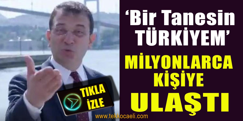 'Bir Tanesin Türkiyem' Milyonlara Ulaştı