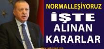 Cumhurbaşkanı Erdoğan Açıkladı; Normalleşiyoruz