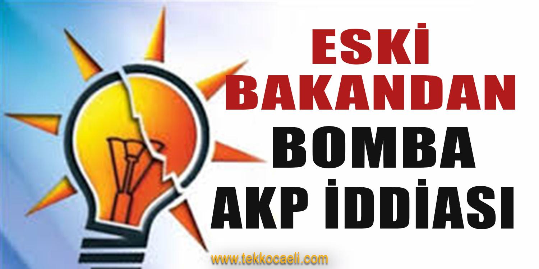 Eski Bakan'dan Bomba İddia! AKP'de İstifalar Olacak