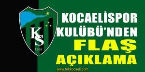 Kocaelispor Kulübü'nden Açıklama
