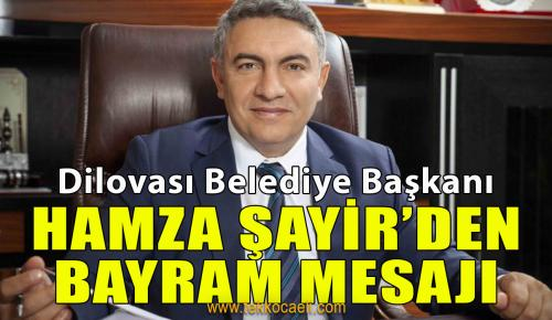 Dilovası Belediye Başkanı Şayir'den Bayram Mesajı