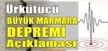 Ürküten Açıklama; Büyük Marmara Depremi…