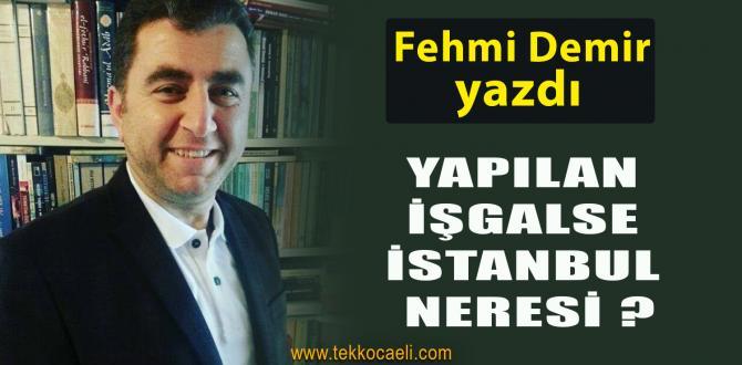 Yapılan İşgalse İstanbul Neresi?