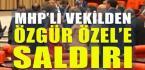TBMM Karıştı; CHP Grup Başkanvekili Özgür Özel'e Saldırı