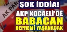 ŞOK İDDİA! AKP Kocaeli'de İstifalar Olacak