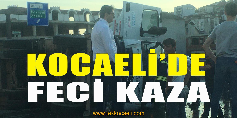 Kocaeli'de Korkunç Kaza