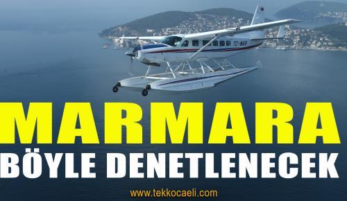 Marmara Denizi Böyle Denetlenecek