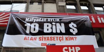 CHP Sordu; Mafyadan Aylık 10 Bin Dolar Alan Siyasetçi Kim?